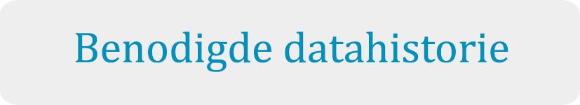 benodigde datahistorie